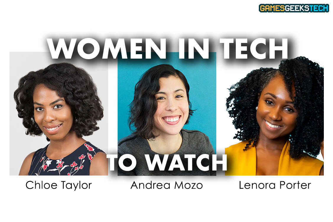 GGT Women in Tech to Watch - Chloe Taylor, Andrea Mozo, Lenora Porter